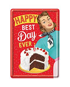 Postkaart metallist 10x14 cm / Happy Best Day Ever