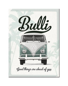 Magnet  / VW Bulli Good things are ahead of you