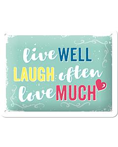 Metallplaat 15x20cm / Live well, laugh often, love much