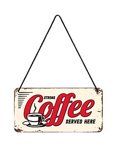 Металлический декоративный постер / Strong coffee served here / 10x20 см