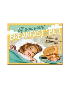 Magnet / If you want breakfast in bed... / LM