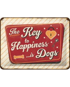 Metallplaat 15x20cm / The Key to Happiness... is Dogs
