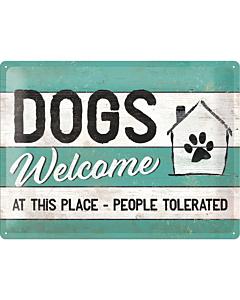 Metallplaat 30x40cm / Dogs Welcome